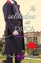 La Solitudine del Duca: (Gentiluomini Vol. 1)