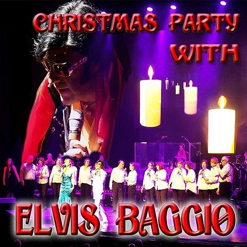 Christmas Party With Elvis Baggio By Elvis Baggio On Amazon Music Amazon Com