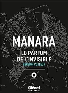 Le Parfum de l'invisible - Tome 02 NE couleur (French Edition)