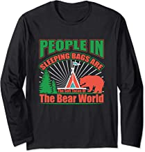 People In Sleeping Bags Are The Soft Tacos Of The Bear World Long Sleeve T-Shirt