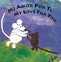 Mi Amor Por Ti/My Love for You