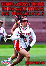 Team Lacrosse Drills to Enhance Fitness and Fundamentals