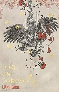 Lord of the darkwood (The Tale of Shikanoko)