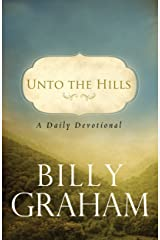Unto the Hills: A Daily Devotional Kindle Edition