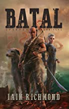 Batal: Volume I of the Spartan Chronicles