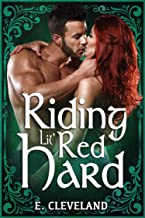 Riding Lil' Red Hard (A Navy SEAL Fairy Tale Book 4)