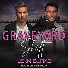 Graveyard Shift: Not Dead Yet, Book 3