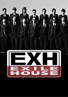 EXH~EXILE HOUSE~ [DVD]
