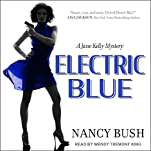 Electric Blue: A Jane Kelly Mystery, Book 2