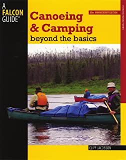 Canoeing & Camping Beyond the Basics 30th Anniversary Edition