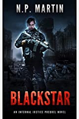 Blackstar: An Infernal Justice Prequel Novel (Ethan Drake Series) Kindle Edition