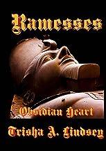 Ramesses: Obsidian Heart (The Pharaoh Memnet Series Book 5)