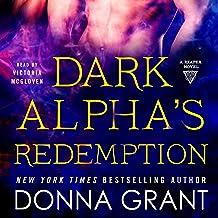 Dark Alpha's Redemption: A Reaper Novel