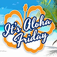 Best aloha friday song Reviews