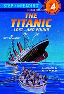 The Titanic: Lost and Found (Step-Into-Reading, Step 4)