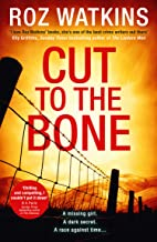 Cut to the Bone: A gripping and suspenseful crime thriller full of twists (A DI Meg Dalton thriller, Book 3)