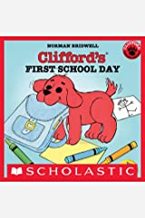 Clifford's First School Day (Classic Storybook) Kindle Edition