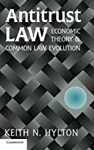 Antitrust Law: Economic Theory and Common Law Evolution
