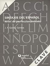 Clave Sintaxis Del Español Nivel de Perfeccionamiento Español Santillana Universidad de Salamanca