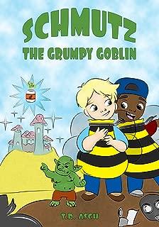 Schmutz, the Grumpy Goblin (Garbage Goblins Book 2)