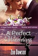 A Perfect Wedding (Hope Parish Novellas Book 4)
