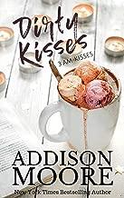 Dirty Kisses (3:AM Kisses Book 10)