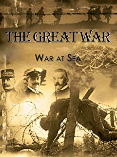 The Great War - War at Sea