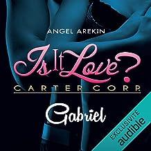 Gabriel: Is it love 1