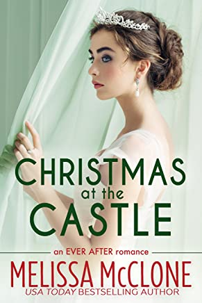 Christmas at the Castle (Ever After series Book 3) (English Edition)