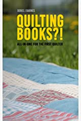 Quilting Books?!: All-in-one for the First Quilter Kindle Edition