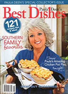 PAULA DEEN'S BEST DISHES 2011 Magazine SPECIAL COLLECTOR'S ISSUE Southern Family Favorites PAULA'S AMAZING CHICKEN POT PIES. TONIGHT Dashing Desserts BLT STRUDEL Lemon-Thyme Catfish Balls