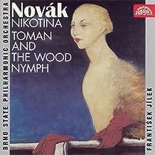 Novák: Nikotina, Toman and the Wood Nymph