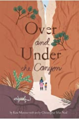 Over and Under the Canyon Kindle Edition