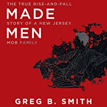 Made Men: The True Rise-and-Fall Story of a New Jersey Mob Family