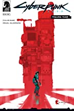 Cyberpunk 2077: Trauma Team #4 (The World of Cyberpunk 2077)