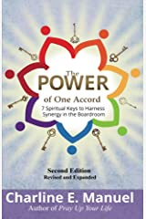 The Power of One Accord: 7 Spiritual Keys to Harness Synergy in the Boardroom Kindle Edition