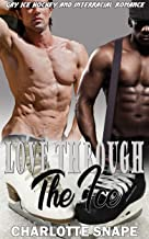 Love Through The Ice: Gay Ice Hockey and Interracial Romance