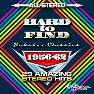 Hard To Find Jukebox Classics 1956-62: 29 Stereo Hits
