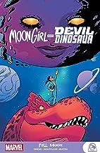 Moon Girl And Devil Dinosaur: Full Moon (Moon Girl and Devil Dinosaur (2015-2019) Book 2)