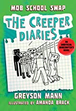 Mob School Swap: The Creeper Diaries, An Unofficial Minecrafters Novel, Book Eight (8)