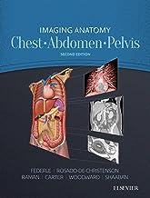 Imaging Anatomy: Chest, Abdomen, Pelvis E-Book