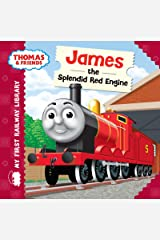 James the Splendid Red Engine (Thomas & Friends My First Railway Library) Kindle Edition