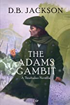 The Adams Gambit: A Thieftaker Novella