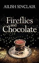 Fireflies and Chocolate