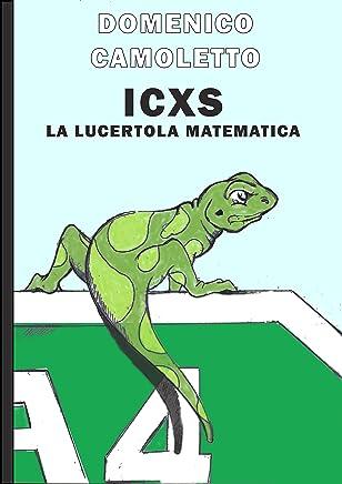 Icxs: La lucertola matematica