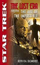 The Lost Era: The Art of the Impossible (Star Trek: Deep Space Nine)