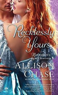 Recklessly Yours: Her Majesty's Secret Servants