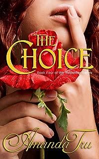 The Choice (Yesterday - Christian Romantic Suspense, Time Travel Romance Book 4)