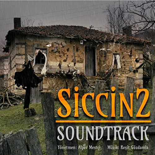 Siccin 2 (Original Motion Picture Soundtrack) by Reşit Gözdamla on