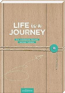 Life is a Journey - dein Reisetagebuch für mehrere Reisen /